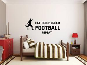 Eat, sleep, dream FOOTBALL